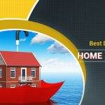 Get the Best Deal for Your HOME INSURANCE